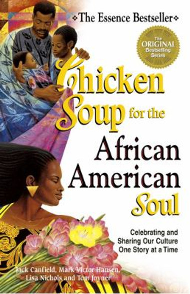Chicken Soup for the African American Soul: Celebrating and Sharing Our Culture One Story at a Time Cover