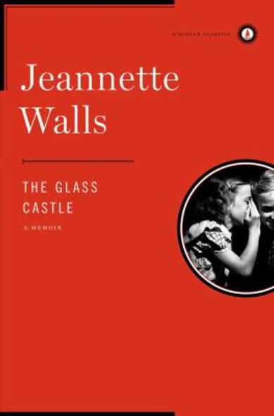 The Glass Castle: A Memoir Cover