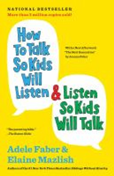 How to Talk So Kids Will Listen and Listen So Kids Will Talk Cover