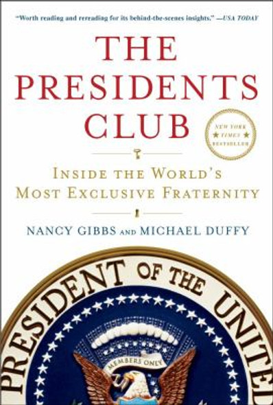 The Presidents Club: Inside the World's Most Exclusive Fraternity Cover