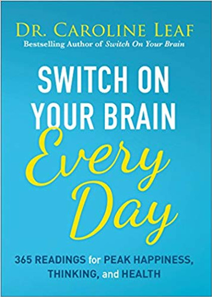 Switch on Your Brain Every Day: 365 Readings for Peak Happiness, Thinking, and Health Cover