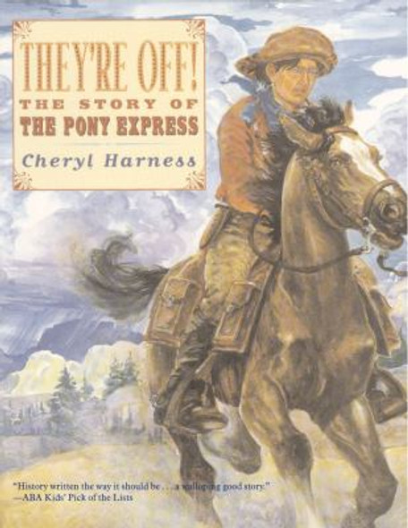 They're Off!: The Story of the Pony Express Cover