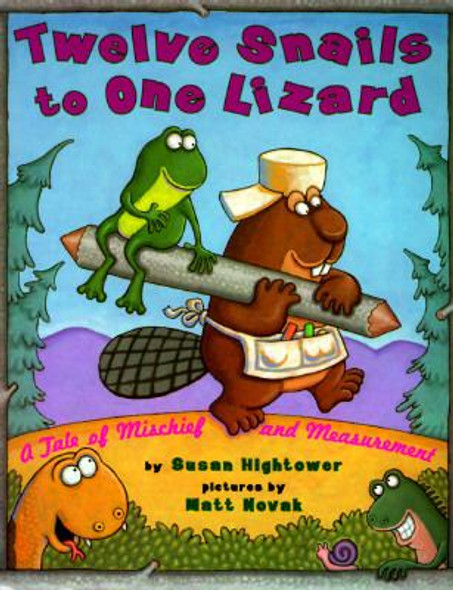 Twelve Snails to One Lizard: A Tale of Mischief and Measurement Cover