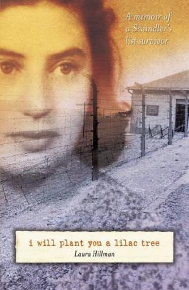 I Will Plant You a Lilac Tree: A Memoir of a Schindler's List Survivor Cover