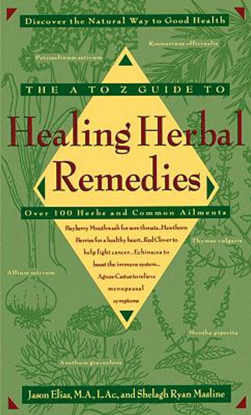 The A-Z Guide to Healing Herbal Remedies: Over 100 Herbs and Common Ailments Cover