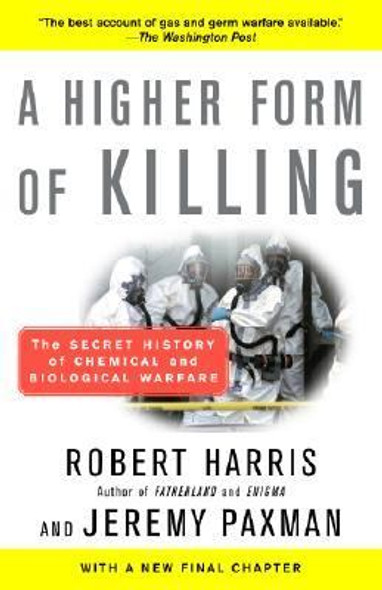 A Higher Form of Killing: The Secret History of Chemical and Biological Warfare Cover