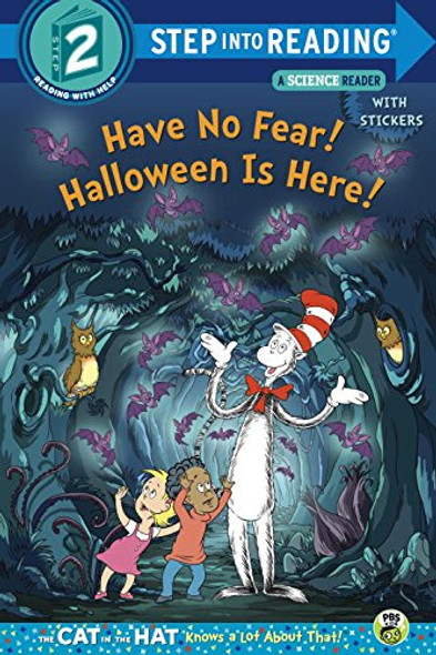 Have No Fear! Halloween is Here!(Dr. Seuss/Cat in the Hat) (Step into Reading) Cover