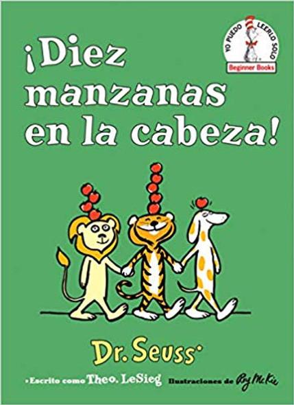 'Diez Manzanas En La Cabeza! (Ten Apples Up on Top! Spanish Edition) Cover