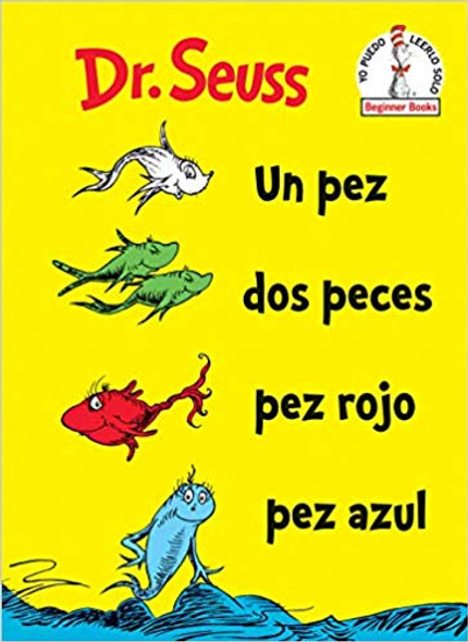 Un Pez, Dos Peces, Pez Rojo, Pez Azul (One Fish Two Fish Red Fish Blue Fish Spanish Edition) Cover