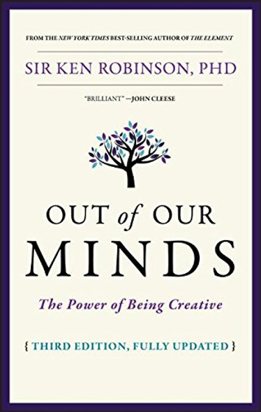 Out of Our Minds: The Power of Being Creative (3RD ed.) Cover