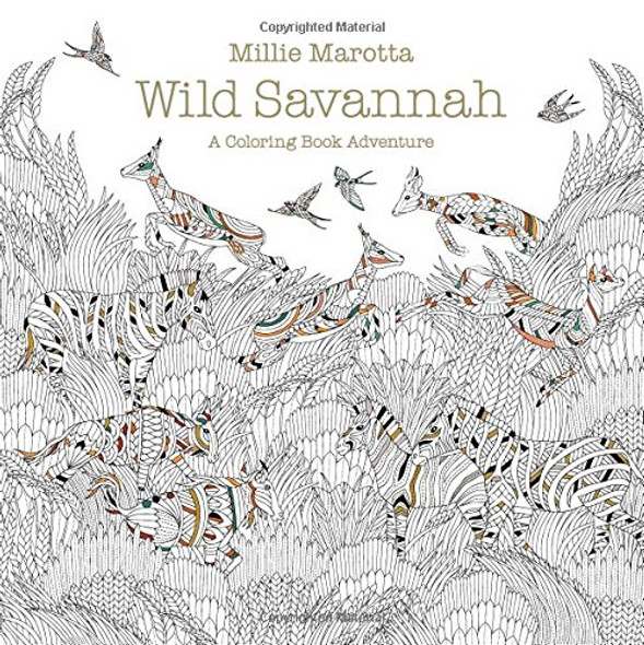 Wild Savannah: A Coloring Book Adventure (A Millie Marotta Adult Coloring Book) Cover