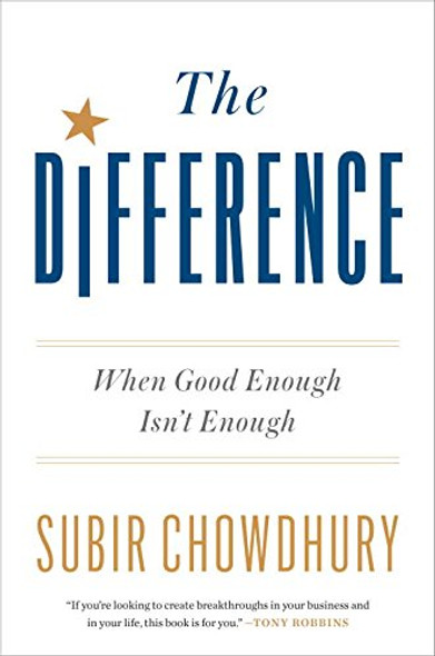 The Difference: When Good Enough Isn't Enough Cover