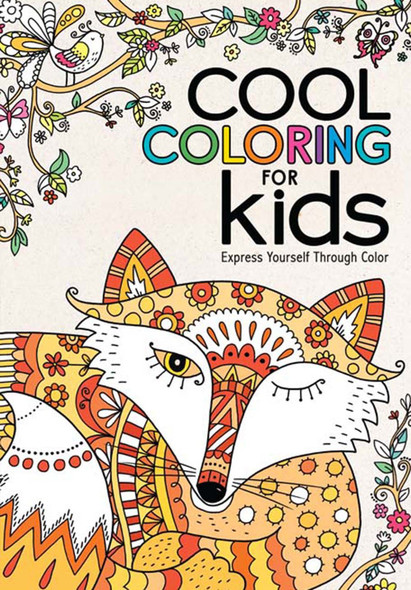 Cool Coloring for Kids: Express Yourself Through Color Cover