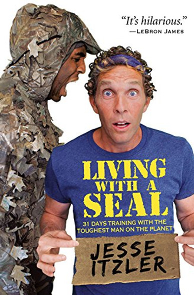 Living with a Seal: 31 Days Training with the Toughest Man on the Planet Cover