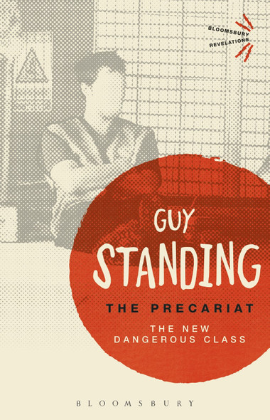 The Precariat: The New Dangerous Class Cover
