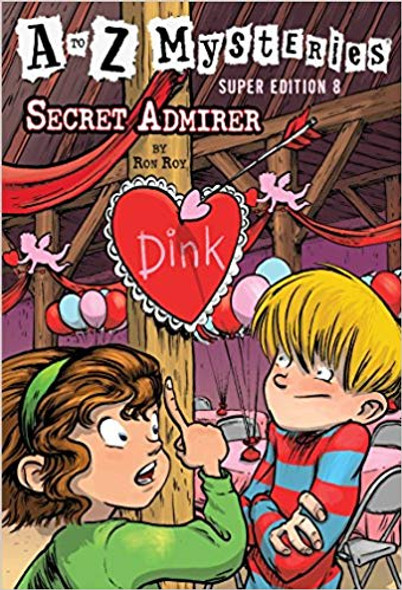 A to Z Mysteries Super Edition #8: Secret Admirer ( Stepping Stone Books ) Cover