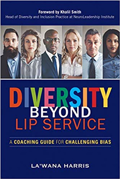 Diversity Beyond Lip Service: A Coaching Guide for Challenging Bias Cover