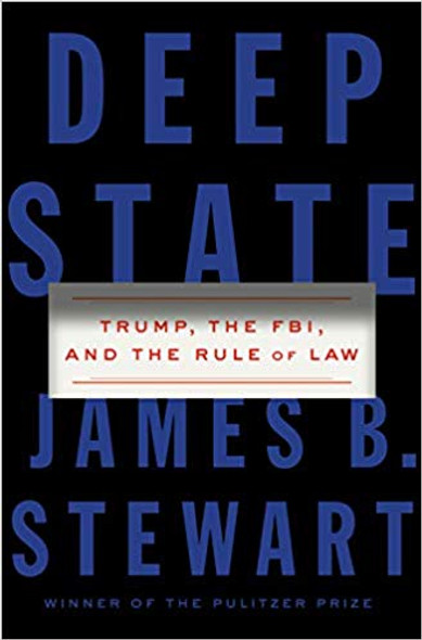 Deep State: Trump, the Fbi, and the Rule of Law Cover