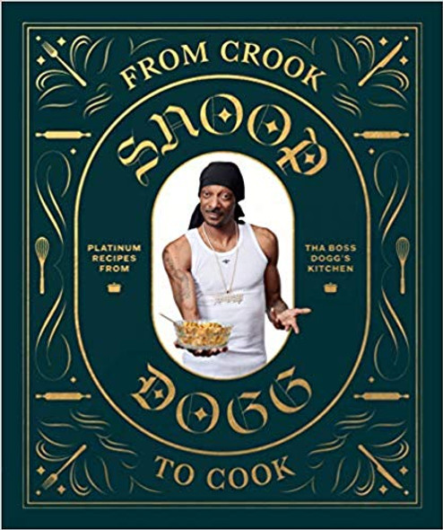 From Crook to Cook: Platinum Recipes from Tha Boss Dogg's Kitchen Cover