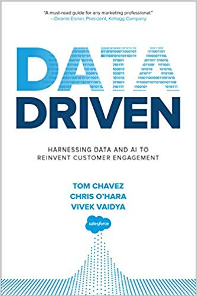 Data Driven: Harnessing Data and AI to Reinvent Customer Engagement Cover