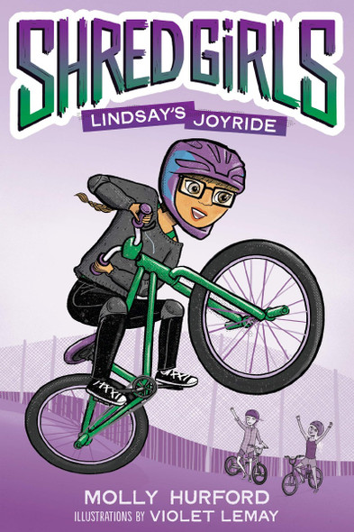 Shred Girls: Lindsay's Joyride (Shred Girls #1) Cover