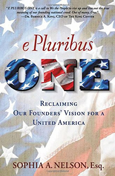 E Pluribus ONE: America, The Politics of Division, and Why We Must Come Back Together Again Cover