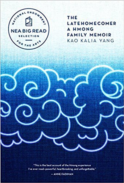 The Latehomecomer: A Hmong Family Memoir Cover