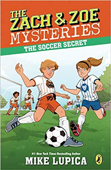 The Soccer Secret ( Zach and Zoe Mysteries #4 ) Cover