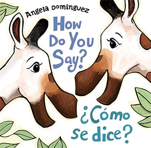 How Do You Say? / Como Se Dice? Cover
