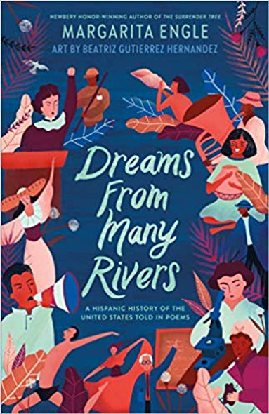 Dreams from Many Rivers: A Hispanic History of the United States Told in Poems Cover