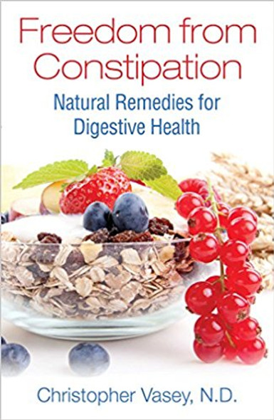 Freedom from Constipation: Natural Remedies for Digestive Health Cover