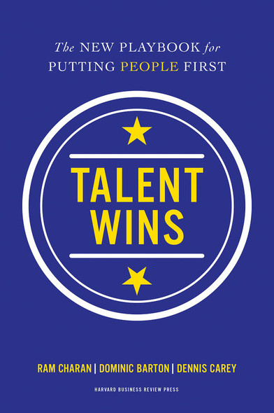 Talent Wins: The New Playbook for Putting People First Cover