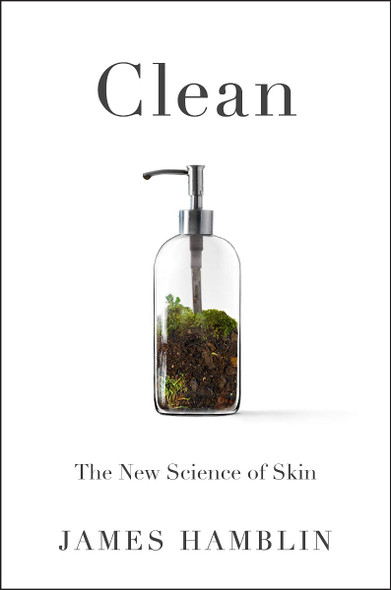 Clean: The New Science of Skin Cover