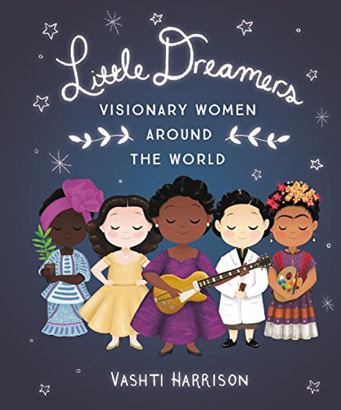 Little Dreamers: Visionary Women Around the World (Little Leaders) Cover