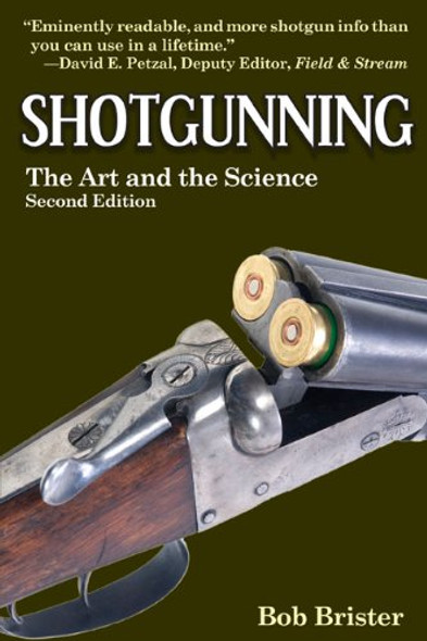 Shotgunning: The Art and the Science Cover