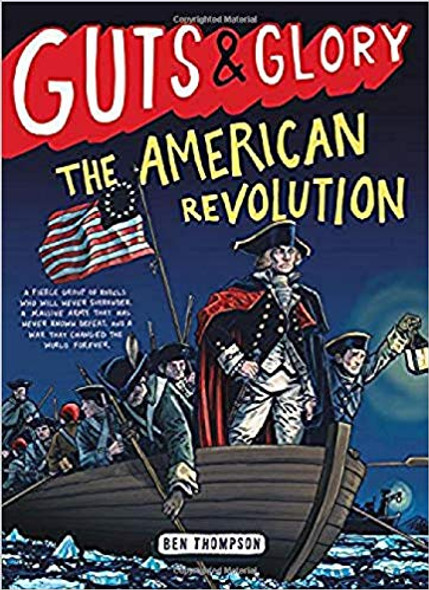 Guts & Glory: The American Revolution ( Guts & Glory #4 ) Cover