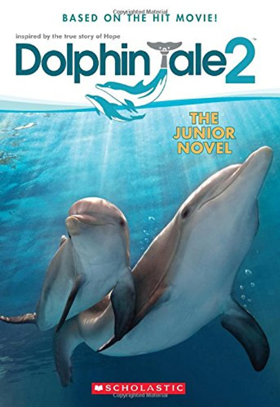 Dolphin Tale 2: The Junior Novel Cover