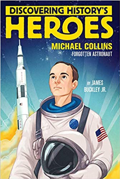 Michael Collins: Discovering History's Heroes Cover