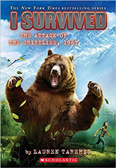 I Survived the Attack of the Grizzlies, 1967 (I Survived #17) Cover