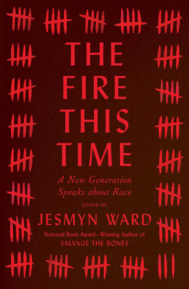 The Fire This Time: A New Generation Speaks about Race Cover