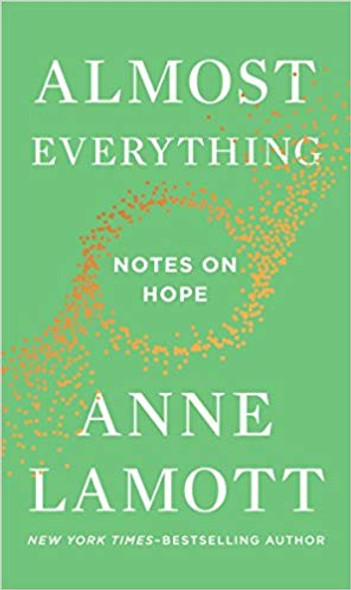 Almost Everything: Notes on Hope Cover