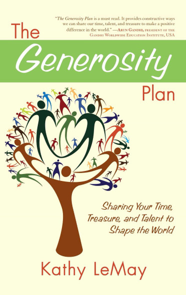 The Generosity Plan: Sharing Your Time, Treasure, and Talent to Shape the World Cover
