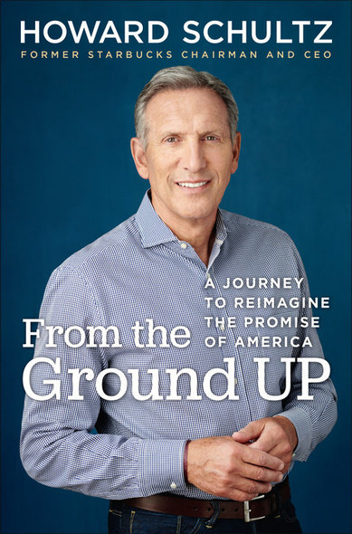 From the Ground Up: A Journey to Reimagine the Promise of America Cover
