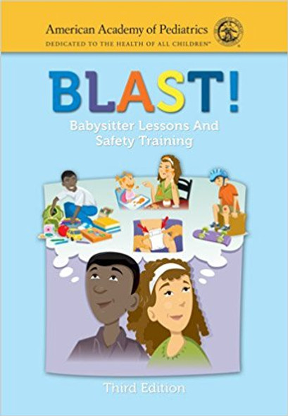 Blast! Babysitter Lessons and Safety Training (Revised) (3RD ed.) Cover