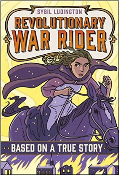 Sybil Ludington: Revolutionary War Rider ( Based on a True Story ) Cover