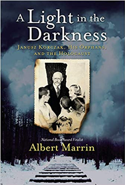 A Light in the Darkness: Janusz Korczak, His Orphans, and the Holocaust Cover