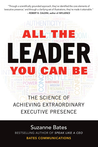 All the Leader You Can Be: The Science of Achieving Extraordinary Executive Presence Cover