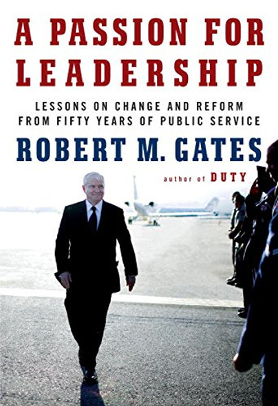 A Passion for Leadership: Lessons on Change and Reform from Fifty Years of Public Service Cover