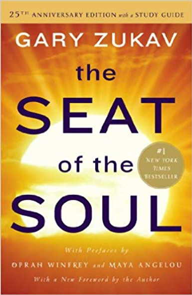 The Seat of the Soul: 25th Anniversary Edition with a Study Guide Cover