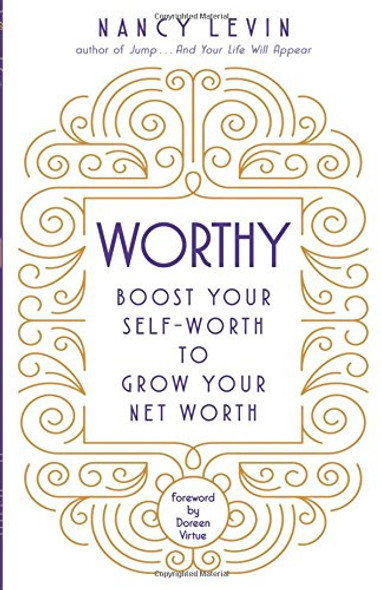 Worthy: Boost Your Self-Worth to Grow Your Net Worth Cover
